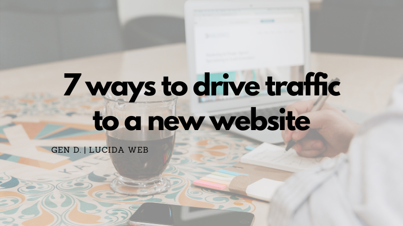 7 ways to drive traffic to a new website